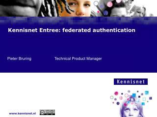 Kennisnet Entree: federated authentication