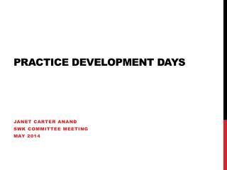 Practice Development Days