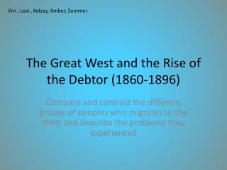 The Great West and the Rise of the Debtor (1860-1896)