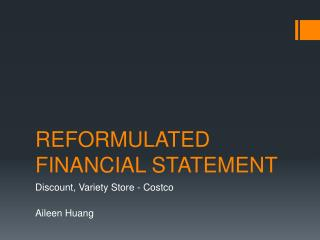 REFORMULATED FINANCIAL STATEMENT
