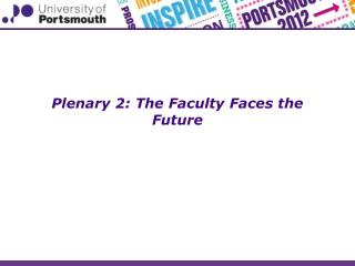 Plenary 2: The Faculty Faces the Future