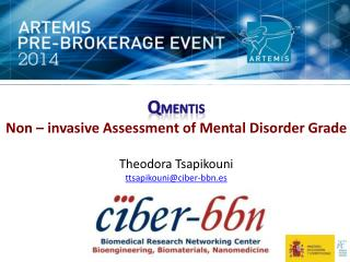 Q MENTIS Non – invasive Assessment of Mental Disorder  Grade Theodora Tsapikouni