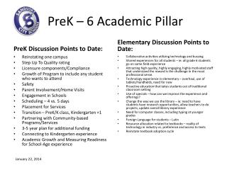 PreK  – 6 Academic Pillar