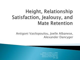 Height, Relationship Satisfaction, Jealousy, and Mate Retention