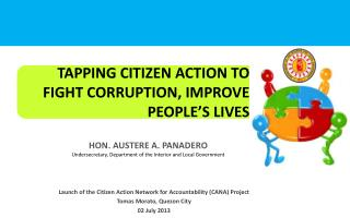 Launch of the Citizen Action Network for Accountability (CANA) Project Tomas  Morato , Quezon City