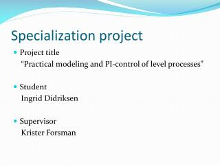 Specialization project