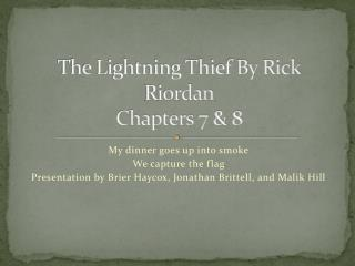 The Lightning Thief By Rick Riordan  Chapters 7 & 8