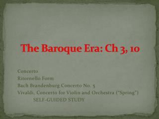 The Baroque Era: Ch 3, 10