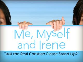 """Will the Real Christian Please Stand Up?"""
