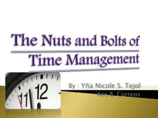 The Nuts and Bolts of Time  Management