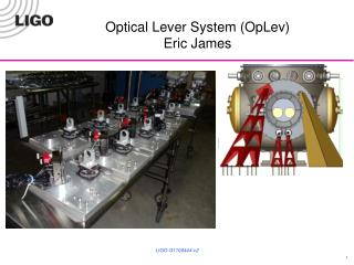 Optical  Lever System ( OpLev ) Eric James