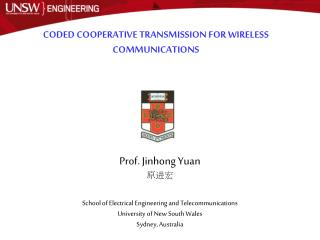 CODED  COOPERATIVE TRANSMISSION  FOR WIRELESS COMMUNICATIONS