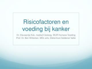 Risicofactoren  en  voeding bij kanker