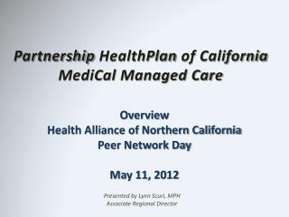Partnership  HealthPlan  of California MediCal  Managed Care