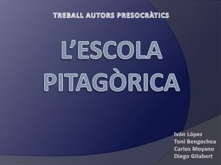 L�ESCOLA PITAG�RICA