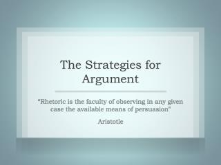 The Strategies for Argument