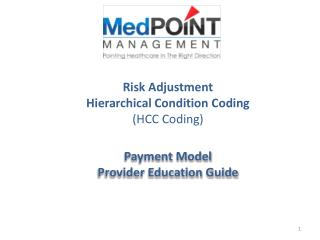 Risk Adjustment Hierarchical Condition Coding (HCC Coding)