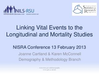 Linking Vital Events to the Longitudinal and Mortality Studies