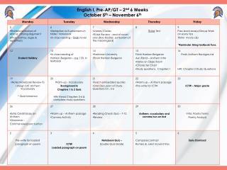 English I, Pre-AP/GT – 2 nd  6 Weeks October 5 th  – November 6 th