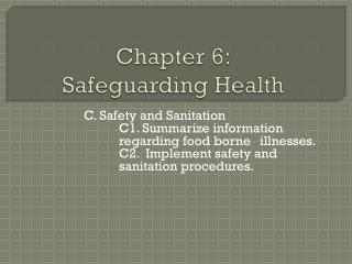 Chapter 6: Safeguarding Health