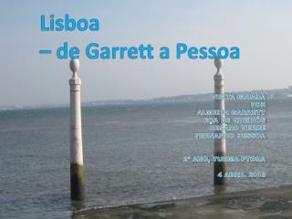 Lisboa  – de Garrett a Pessoa