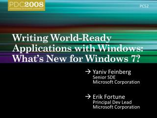 Writing World-Ready Applications with Windows: What s New for Windows 7