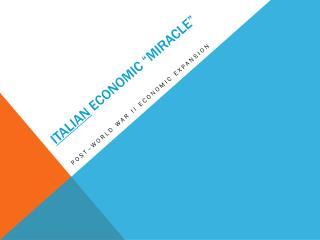 """Italian economic  """" miracle"""""""