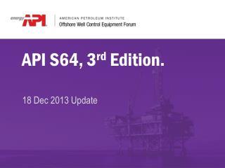 API  S64, 3 rd  Edition.