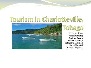 Tourism in  Charlotteville , Tobago