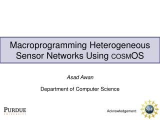 Macroprogramming Heterogeneous Sensor Networks Using COSMOS