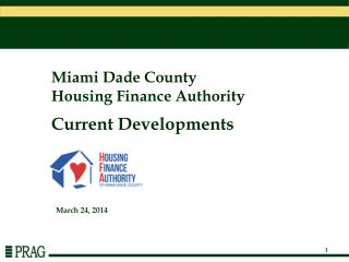 Miami Dade County Housing Finance Authority Current Developments