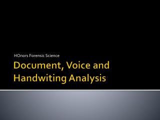 Document, Voice and  Handwiting  Analysis