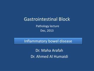 Gastrointestinal Block Pathology lecture Dec,  2013