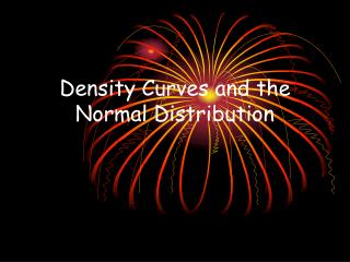 Density Curves and the Normal Distribution