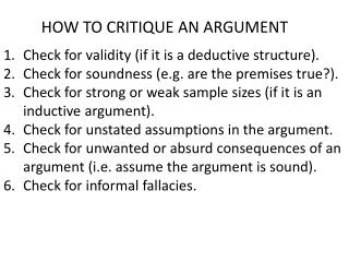 Check for validity (if it is a deductive structure).