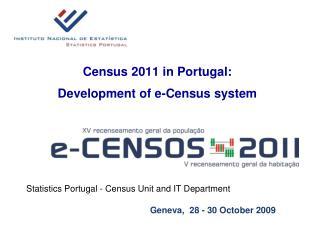 Census 2011 in Portugal:  Development of e-Census system
