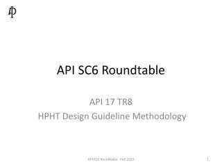 API SC6 Roundtable