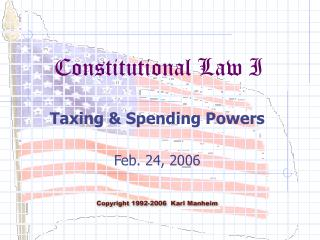 Taxing  Spending Powers  Feb. 24, 2006