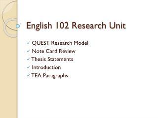 English 102 Research Unit