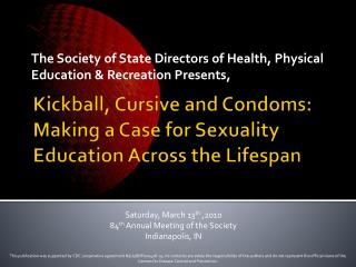 Kickball, Cursive and Condoms: Making a Case for Sexuality Education Across the Lifespan