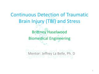 Continuous Detection of Traumatic Brain Injury (TBI) and Stress
