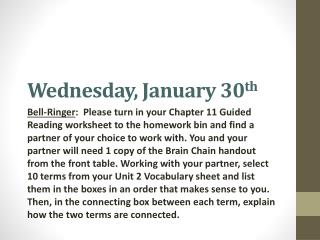 Wednesday, January 30 th