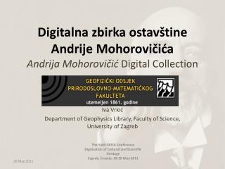 Digitalna zbirka ostavštine Andrije Mohorovičića Andrija Mohorovičić  Digital Collection
