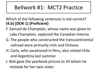 Bellwork  #1:  MCT2 Practice