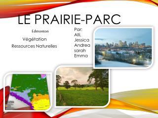 Le Prairie- Parc