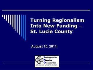Turning Regionalism Into New Funding –  St. Lucie County