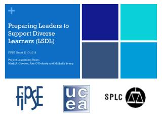 Preparing Leaders to Support Diverse Learners (LSDL)