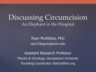 Discussing Circumcision An Elephant in the Hospital
