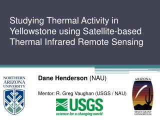 Studying Thermal Activity in Yellowstone using Satellite-based Thermal Infrared Remote Sensing