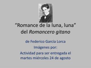 """""""Romance de la luna, luna"""" del  Romancero gitano"""